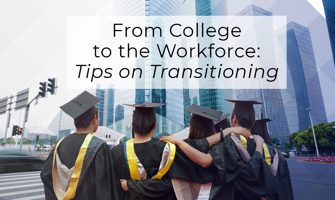 Transitioning From School to the Workforce - Strategic